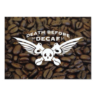 death before decaf coffee beans card