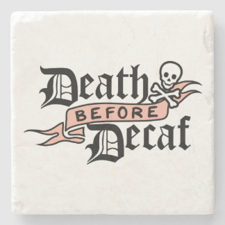 Death Before Decaf Cute Skull Typography Stone Coaster