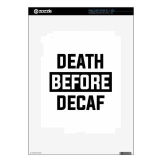 Death Before Decaf Decals For iPad 2