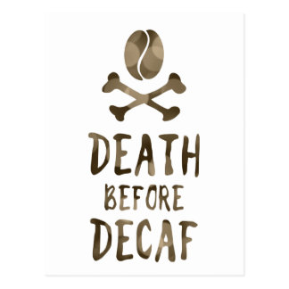 death before decaf postcard
