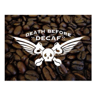 death before decaf postcard