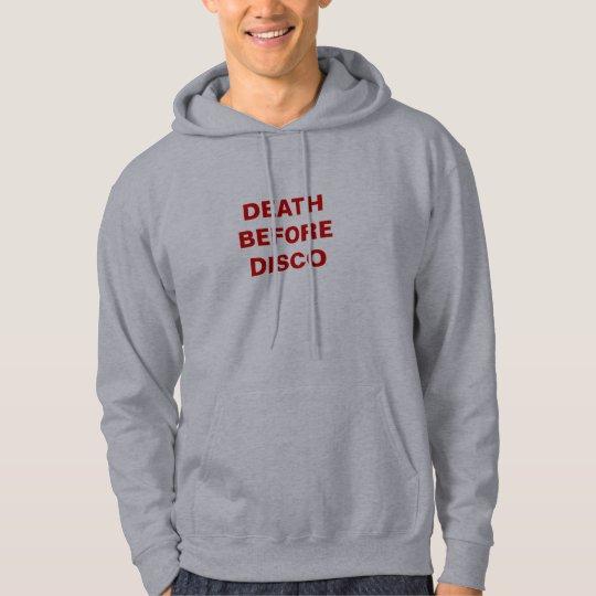 DEATH BEFORE DISCO HOODIE