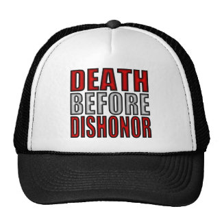 Death Before Dishonor Trucker Hats