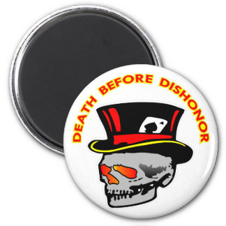 Death Before Dishonor Skull & Tophat 2 Inch Round Magnet