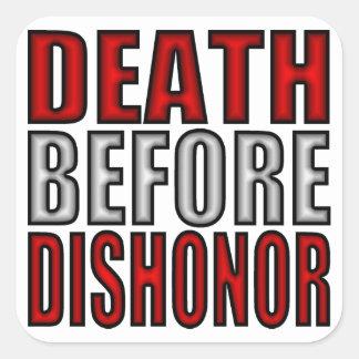 Death Before Dishonor Square Sticker