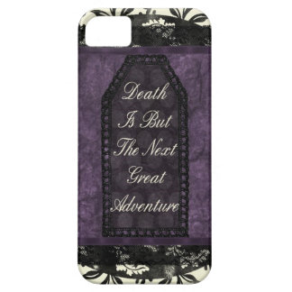 Death is but the Next Great Adventure iPhone 5 Covers
