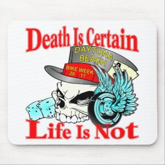 Death Is Certain Life Is Not Biker Skull Mouse Pad