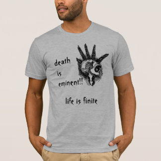 death is eminent T T-Shirt