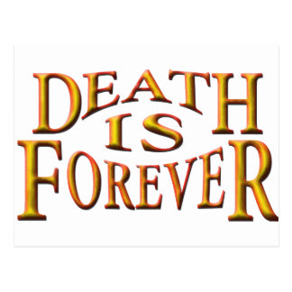 Death is Forever Postcard