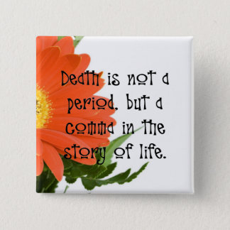 Death is Not the End Button