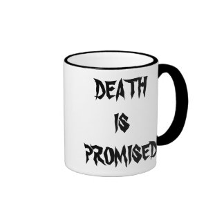 Death Is Promised Collection Ringer Mug