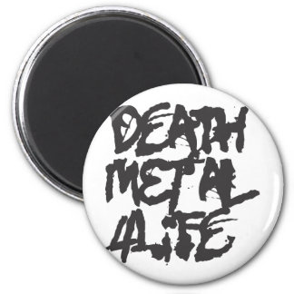 Death Metal 4 Life Magnets