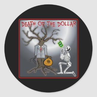 Death Of The Dollar Sticker