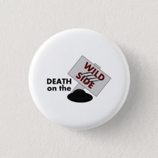 Death on the Wild Side logo badge Button