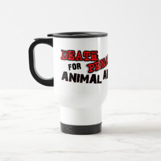DEATH PENALTY FOR ANIMAL ABUSE CATO TRAVEL MUG
