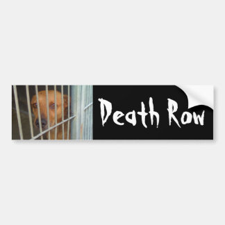 Death Row Bumper Sticker
