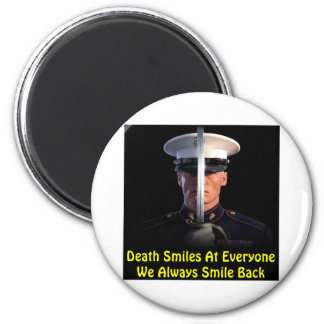 Death Smiles At Everyone We Always Smile Back Magnet