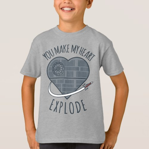 Death Star _ You Make My Heart Explode T_Shirt