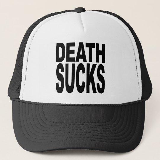 Death Sucks Trucker Hat