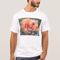 Death Threat Hamster T-Shirt