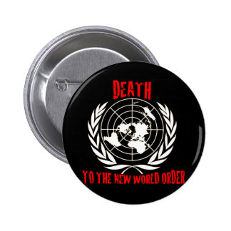 DEATH TO THE NEW WORLD ORDER 2 INCH ROUND BUTTON