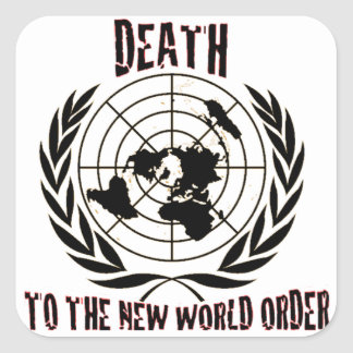 DEATH TO THE NEW WORLD ORDER SQUARE STICKER