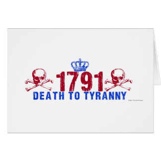 Death to Tyranny Greeting Card