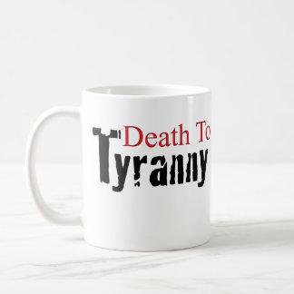 Death To Tyranny Coffee Mug