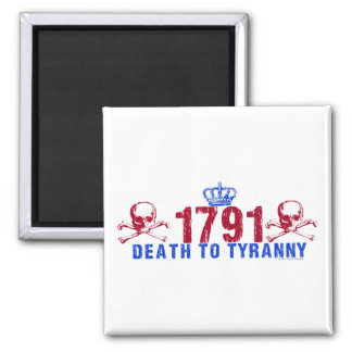 Death to Tyranny 2 Inch Square Magnet