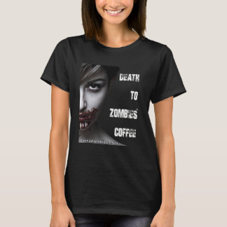 Death to Zombies Coffee (Woman's) T-Shirt