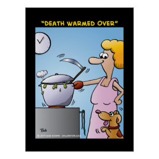 """""""Death Warmed Over"""" Poster"""
