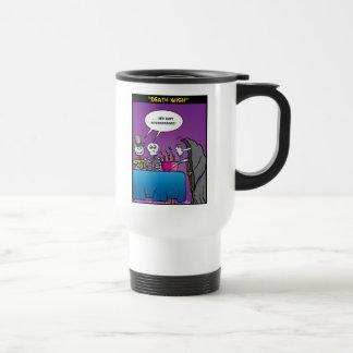 """""""Death Wish"""" Travel Mug"""