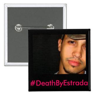 #DeathByEstrada - Erik-Michael Estrada Button