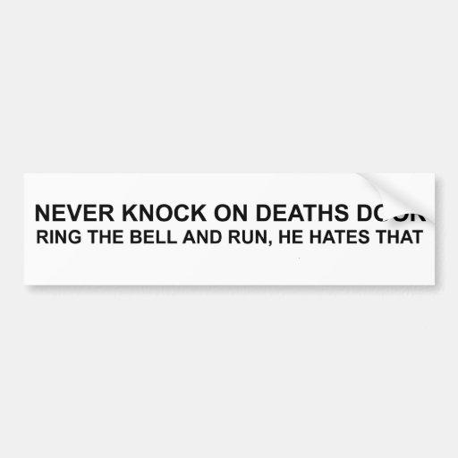 Deaths Door Bumper Sticker Car Bumper Sticker