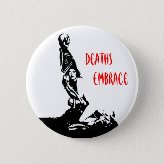 Deaths Embrace button