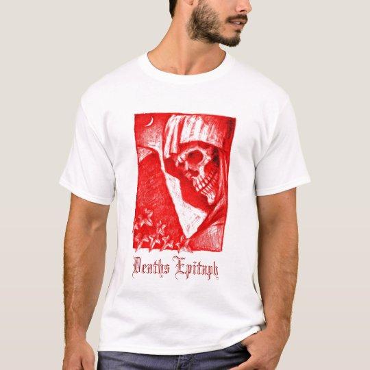 Deaths Epitaph T-Shirt