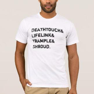 Deathtouch lifelink trample shroud T-Shirt
