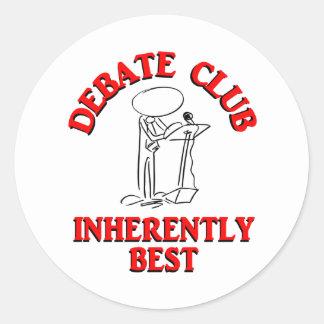 Debate Club Inherently Best Classic Round Sticker