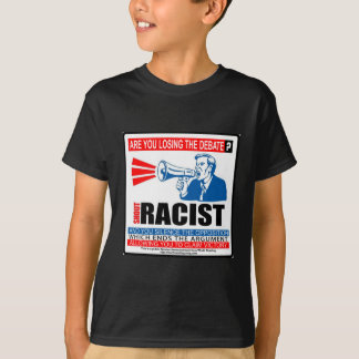 debate-racist T-Shirt