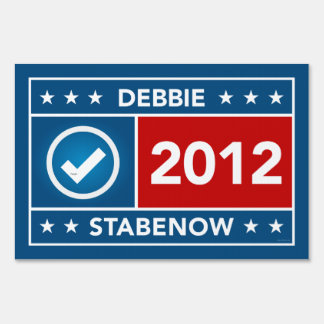 Debbie Stabenow Yard Sign