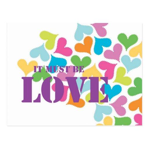 Debe ser corazones románticos del amor postal