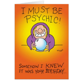 Debe ser psíquico tarjeta de felicitación