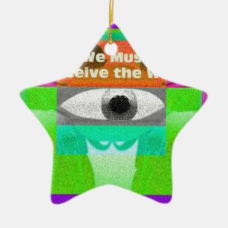 Debemos percibir el mundo adorno navideño de cerámica en forma de estrella