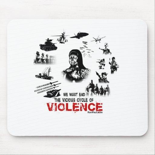¡Debemos terminar el ciclo vicioso de la violencia Alfombrillas De Ratones