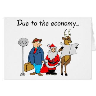 Debido a la economía Santa Tarjeta De Felicitación