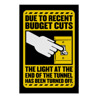 Debido a los recortes presupuestarios, la luz en e poster