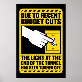 Debido a los recortes presupuestarios, la luz en e póster