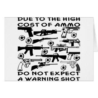 Debido al alto coste de munición ningún disparo de tarjeta de felicitación