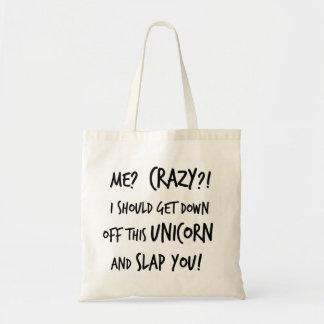 Debo conseguir abajo de ese unicornio y darle una  bolsa tela barata