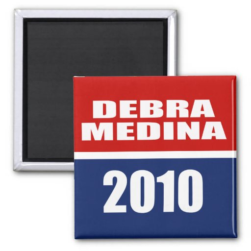 DEBRA MEDINA 2010 MAGNETS